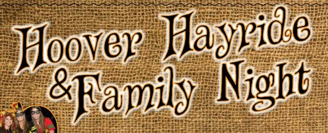 Hoover Hayride and Family Night 2015 flyer